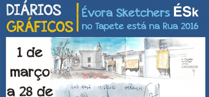 """Exposição """"Diários Gráficos: Évora Sketchers no Tapete está na Rua 2016"""""""