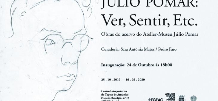 """Exposição """"Júlio Pomar: Ver, Sentir, Etc."""""""